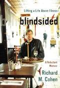 Blindsided Lifting a Life Above Illness, a Reluctant Memoir