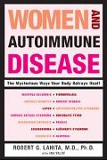 Women and Autoimmune Disease The Mysterious Ways Your Body Betrays Itself