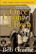 Once upon a Town The Miracle of the North Platte Canteen