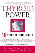 Thyroid Power Ten Steps to Total Health