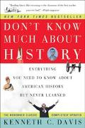Don't Know Much About History Everything You Need to Know About American History but Never L...