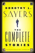 Dorothy L. Sayers The Complete Stories
