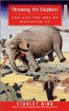 Throwing the Elephant: Zen and the Art of Managing Up