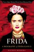 Frida A Biography of Frida Kahlo