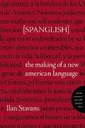 Spanglish The Making of a New American Language