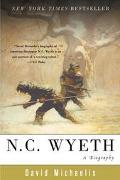 N. C. Wyeth A Biography