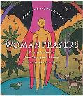 Womanprayers Prayers by Women Throughout History and Around the World