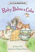 Ruby Bakes a Cake