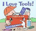 I Love Tools!