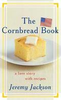 Cornbread Book A Love Story With Recipes