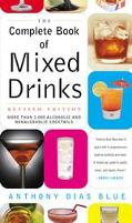 Complete Book of Mixed Drinks More Than 1,000 Alcoholic and Nonalcoholic Cocktails