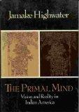 The Primal Mind: Vision and Reality in Indian America