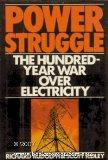Power Struggle: The Hundred-Year War over Electricity