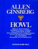 Howl: Original Draft Facsimile, Transcript & Variant Versions, Fully Annotated by Author, wi...