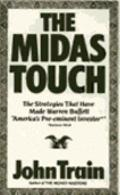 Midas Touch: The Investment Genius of Warren Buffett--His Career, His Profit Techniques, and...