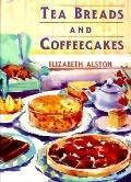 Tea Breads and Coffeecakes