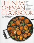 New German Cookbook More Than 230 Contemporary and Traditional Recipes