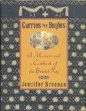 Curries and Bugles: A Memoir and a Cookbook of the British Raj