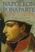 Napoleon Bonaparte: A Life - Alan Schom - Hardcover