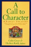 Call to Character: A Family Reader Treasure