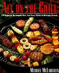 All on the Grill - Michael McLaughlin - Hardcover