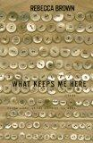 What Keeps Me Here: A Book of Stories