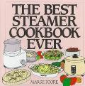 Best Steamer Cookbook Ever - Marjorie Poore - Hardcover - SPIRAL
