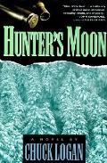 Hunter's Moon - Chuck Logan - Hardcover - 1st ed