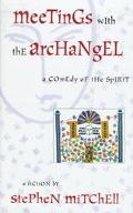 Meetings With Archangel