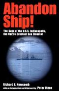 Abandon Ship! The Saga of the U.S.S. Indianapolis, the Navy's Greatest Sea Disaster