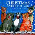 Christmas Carols for Cats - Julie Hope - Hardcover - 1 ED