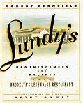 Lundy's Reminiscences and Recipes from Brooklyn's Legendary Restaurant