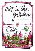 Out in the Garden: Growing a Beautiful Life