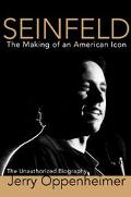 Seinfeld The Making of an American Icon