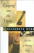 Escaping Into the Open:art of Writing..