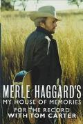 Merle Haggard's My House of Memories: For The Record - Merle Haggard - Hardcover - 1 ED
