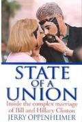 State of a Union: Inside the Complex Marriage of Bill and Hillary Clinton