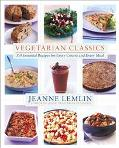 Vegetarian Classics 300 Essential Recipes for Every Course and Every Meal
