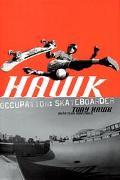 Hawk Occupation Skateboarder