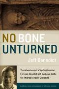 No Bone Unturned The Adventures of a Top Smithsonian Forensic Scientist and the Legal Battle...