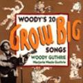 Woody's Twenty Grow Big Songs