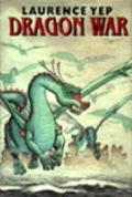 Dragon War - Laurence Yep