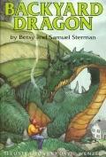 Backyard Dragon - Betsy Sterman - Hardcover - 1st ed