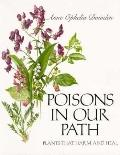 Poisons in Our Path: Plants that Harm and Heal