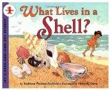 What Lives in a Shell? (Let's-Read-and-Find-Out Science, Stage 1)