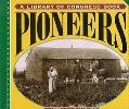 Pioneers - Martin W. Sandler - Hardcover - 1st ed