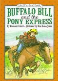 Buffalo Bill and the Pony Express: (I Can Read Book Series: Level 3) - Eleanor Coerr - Hardc...