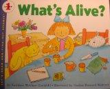 What's Alive? (Let's-Read-and-Find-Out Science Books)
