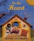 In the Heart - Ann Warren Turner - Hardcover - 1 ED