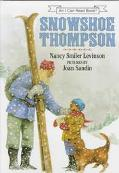 Snowshoe Thompson: (I Can Read Book Series: Level 3)